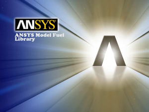 ANSYS Model Fuel Library