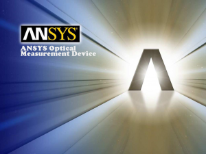 ANSYS Optical Measurement Device