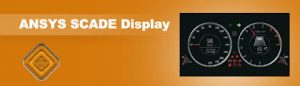 ANSYS SCADE Display