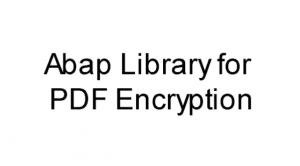 Abap Library for PDF Encryption