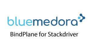 Blue Medora BindPlane for Stackdriver