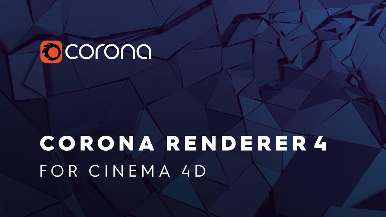 Corona Renderer 4 for Cinema 4D