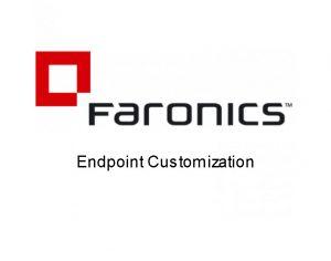 Endpoint Customization