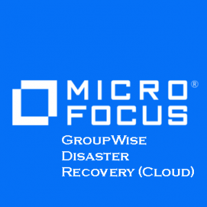 GroupWise Disaster Recovery Cloud