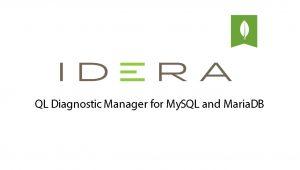 IDERA SQL Diagnostic Manager for MySQL and MariaDB