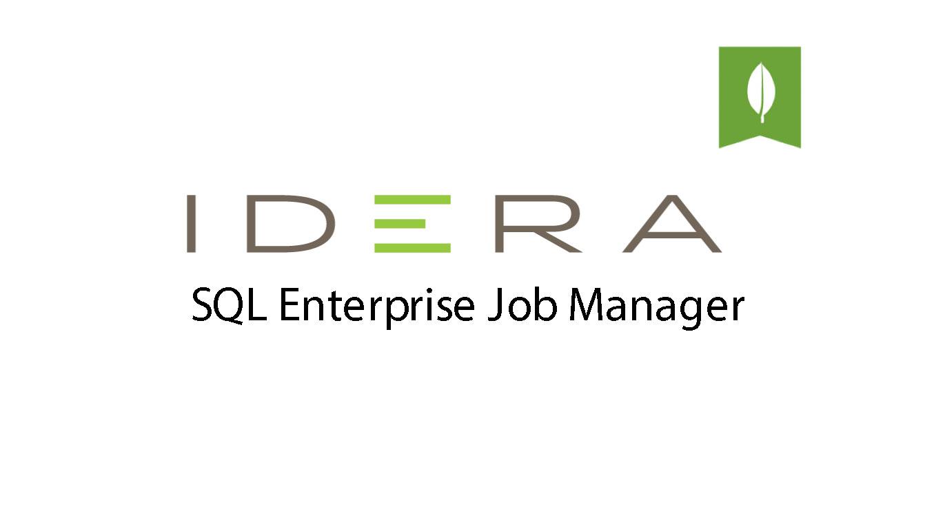 IDERA - SQL Enterprise Job Manager
