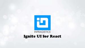 Ignite UI for React