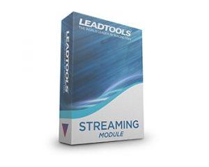 LEADTOOLS Streaming Module