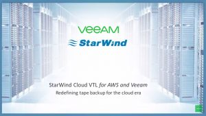 StarWind VTL for AWS and Veeam