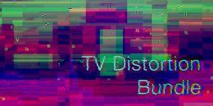 TV Distortion Bundle