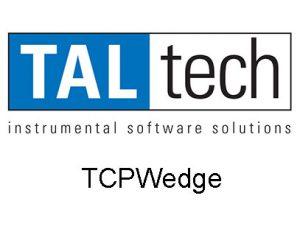 Taltech TCPWedge