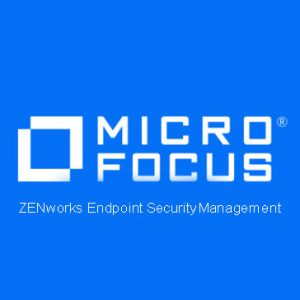 ZENworks Endpoint Security Management